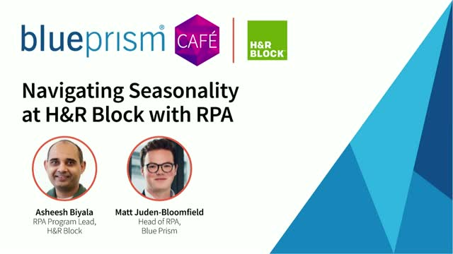 Navigating Seasonality at H&R Block with RPA