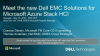 Meet the new Dell EMC Solutions for Microsoft Azure Stack HCI