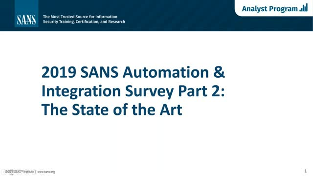 Security Automation & Integration: An In-Depth Look at Recent SANS Survey Result