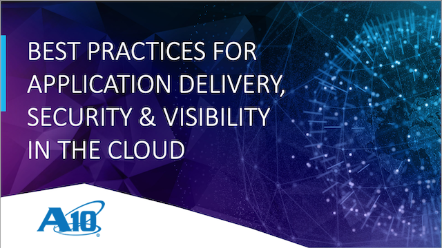 Best Practices for Application Delivery, Security & Visibility in the Cloud