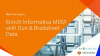 Meet the Experts: Enrich Informatica MDM with Dun & Bradstreet Data
