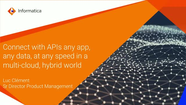 Meet the Experts: Deep-Dive, Demo, Roadmap-Informatica Cloud App/API Integration