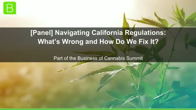 [Panel] Navigating California's Regulations: What's Wrong and How Do We Fix It?