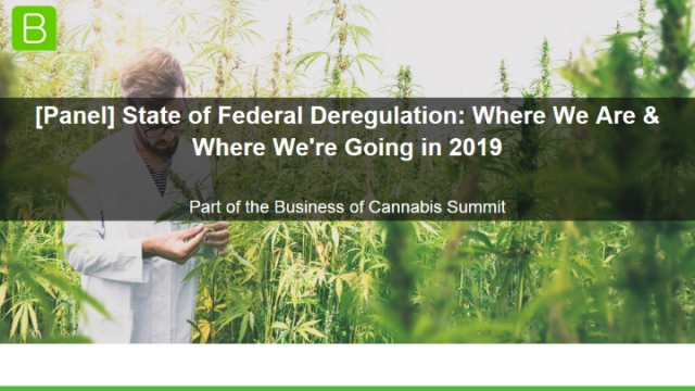 [Panel] State of Cannabis Federal Deregulation: Where Is It?