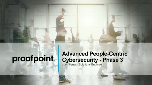 Live Demo: Advanced People-Centric Cybersecurity