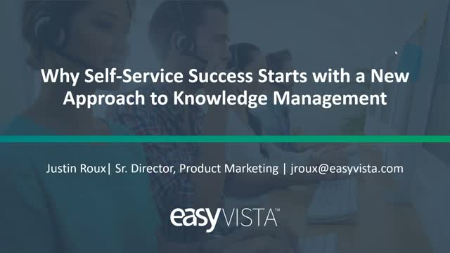 Why Self-Service Success Starts with a New Approach to Knowledge Management
