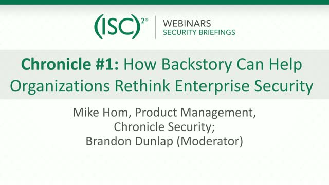 Chronicle #1: How Backstory Can Help Organizations Rethink Enterprise Security