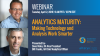 Analytics Maturity: Making Technology and Analysis Work Smarter