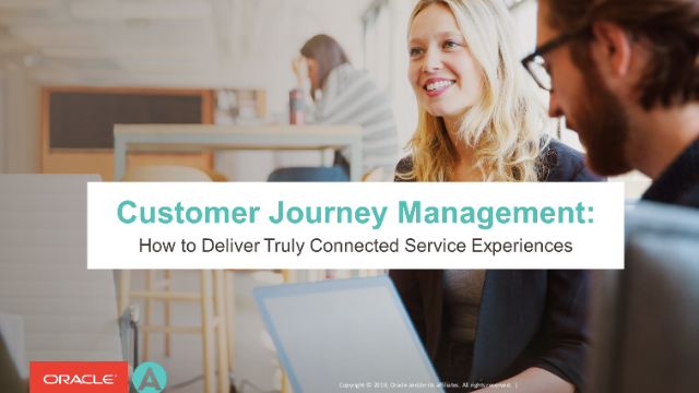 Customer Journey Management: How to Deliver Truly Connected Service Experiences