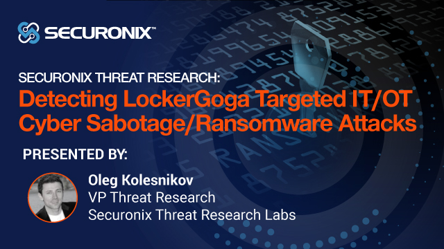 Securonix Threat Research: Detecting LockerGoga Cyber Sabotage/Ransomware