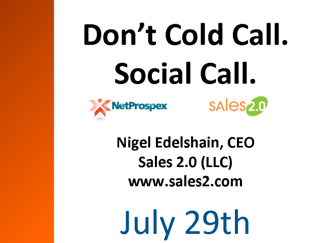 Don't Cold Call. Social Call.