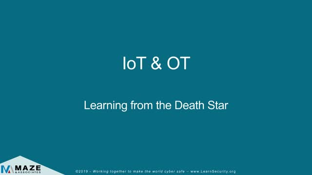 IoT / OT and the Death Star Part 2