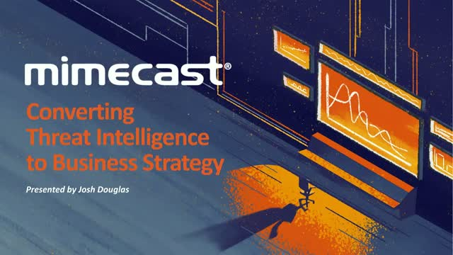 Converting Threat Intelligence to Business Strategy