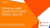Delivering Health Insights from Digital Devices, Securely
