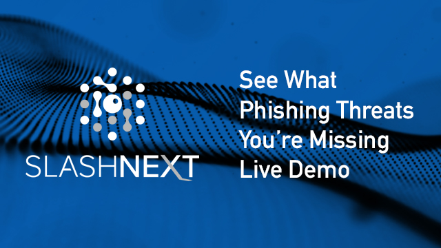 See What Phishing Threats You're Missing--Live Demo