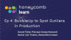 Honeycomb Learn Ep. 4: Bubble-Up to Spot Outliers in Production