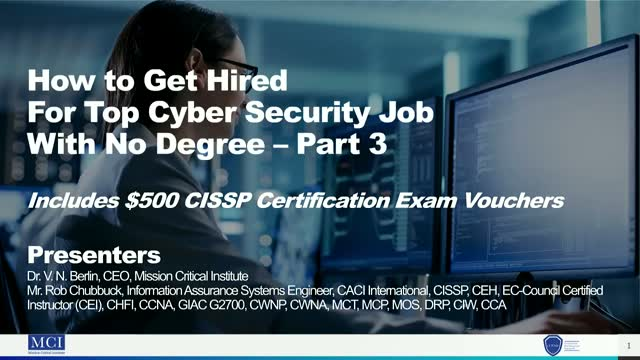 How to Get Hired for Top Cyber Security Job with No Bachelor's Degree – Part 3