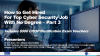 How to Get Hired for Top Cyber Security Job with No Degree – Part 3