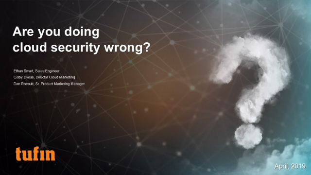 Webinar: Are you doing cloud security wrong?