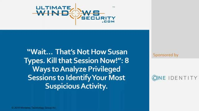8 Ways to Analyze Privileged Sessions to Identify Your Most Suspicious Activity