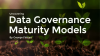 Uncovering Data Governance Maturity models