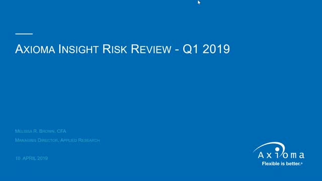 Axioma Insight™ Q1 2019 Risk Review