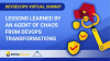 Lessons Learned by an Agent of Chaos From DevOps Transformations