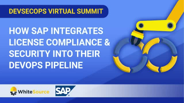 How SAP Integrates License Compliance & Security Into Their DevOps Pipeline