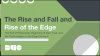 The Rise and Fall and Rise of the Edge: Penn State & Duo on the Zero-Trust Strat