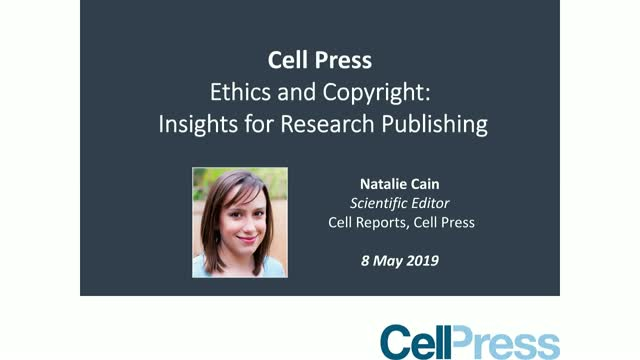 Ethics and Copyright: Insights for Research Publishing from Cell Press