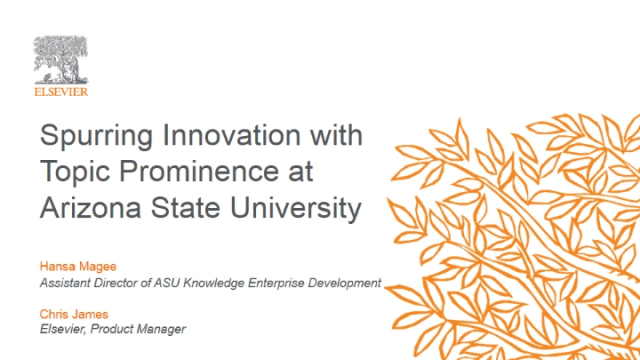 Spurring Innovation with Topic Prominence at Arizona State University