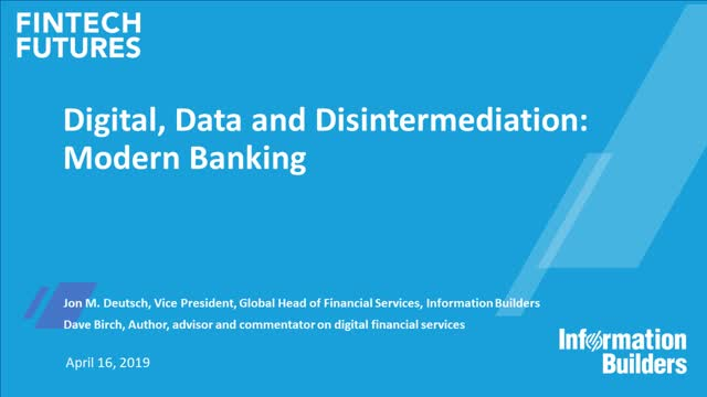 Digital, Data and Disintermediation: Modern Banking