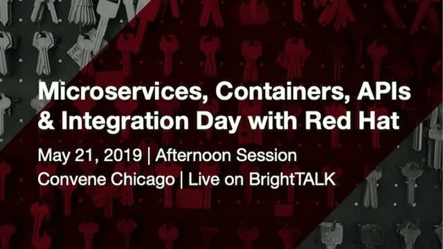 Microservices, Containers, APIs & Integration Day with Red Hat - PM Session
