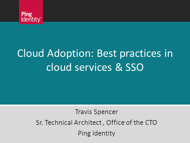 Cloud Adoption: Best Practices in Cloud Services & SSO
