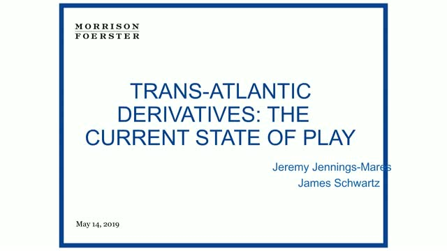 Transatlantic derivatives: The current state of play