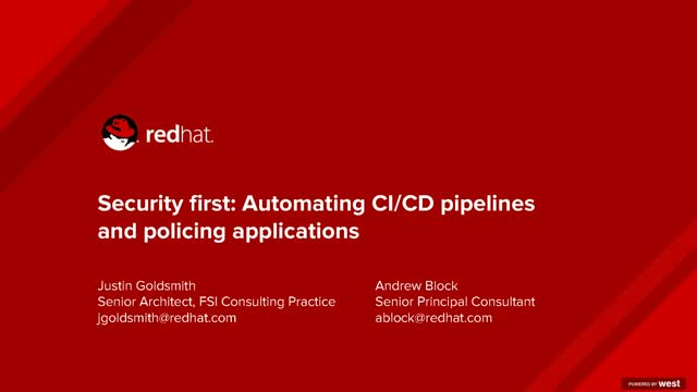 Security first: Automating CI/CD Pipelines and Policing Applications