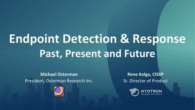 Endpoint Detection and Response - Past, Present and Future