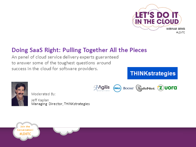Doing SaaS Right: Pulling Together All the Pieces