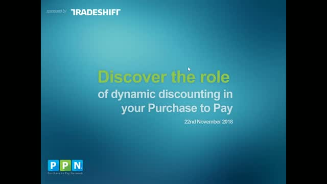 Discover the role of dynamic discounting in your Purchase to Pay
