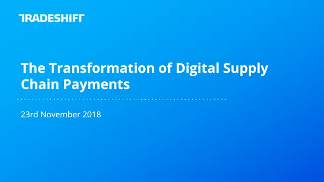 The Transformation of Digital Supply Chain Payments