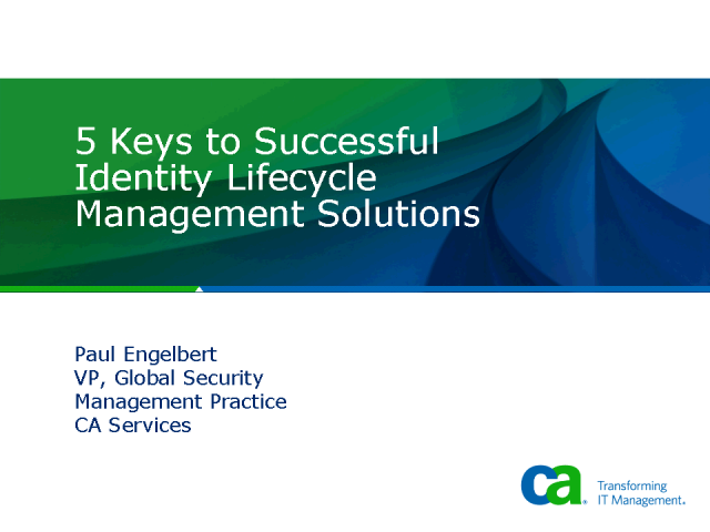 Five Keys to Successful Identity Lifecycle Management Solutions