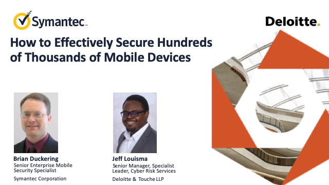 How to Effectively Secure Hundreds of Thousands of Mobile Devices