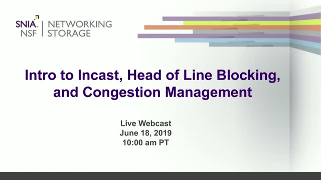 Introduction to Incast, Head of Line Blocking, and Congestion Management