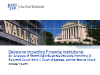 Analysis of Recent Major Business Decisions Impacting Financial Institutions