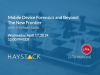 ILTA Webcast: Mobile Device Forensics and Beyond: The New Frontier