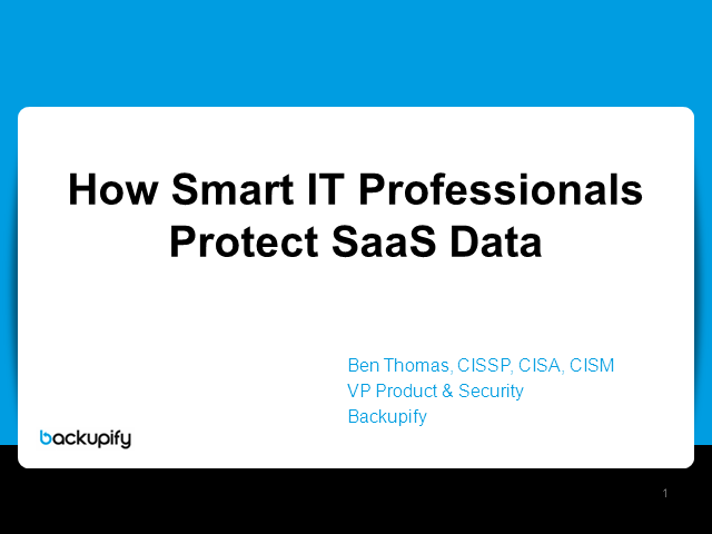 How Smart IT Professionals Protect their SaaS Data