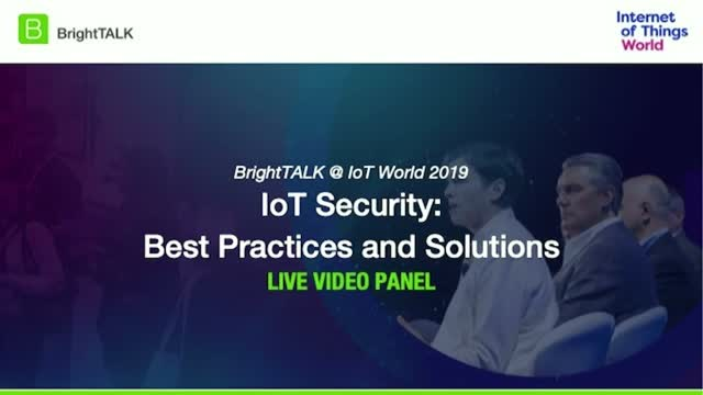 IoT Security: Best Practices and Solutions