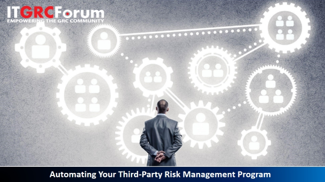 [Earn CPE] Automating Your Third-Party Risk Management Program