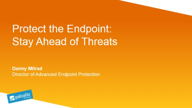 Protect the Endpoint: Stay Ahead of Threats