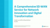 A Comprehensive SD-WAN Service for Network Innovation and Digital Transformation